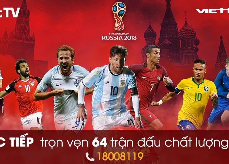 Trọn vẹn mùa World Cup 2018 với Truyền hình Viettel