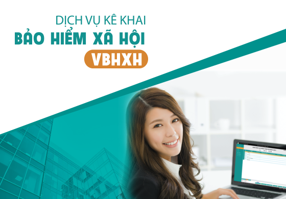 vBHXH – Dịch vụ kê khai bảo hiểm xã hội