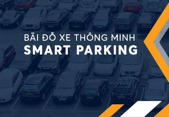 Bãi đỗ xe thông minh Smart Parking