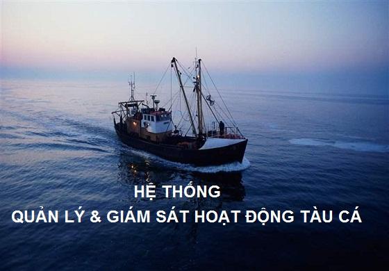 Hệ thống quản lý và giám sát hoạt động tàu cá