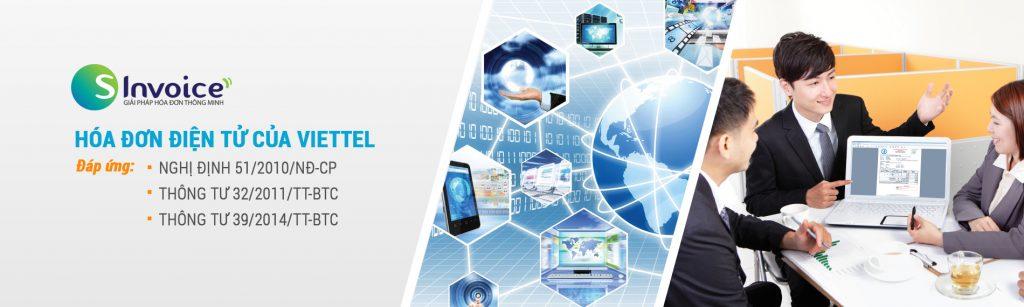 Hóa đơn điện tử 1/11/2018Hóa đơn điện tử S Invoice của Viettel đáp ứng được những quy định trong các thông tư và nghị định hiện hành